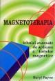 Magnetoterapia - Tehnici avansate de aplicare a fortelor magnetice