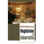 Parintii Bisericii despre rugaciune si Euharistie