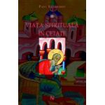Viata spirituala in cetate