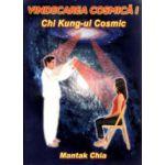 Vindecarea cosmica 1. Chi Kung-ul cosmic