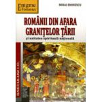 Romanii din afara granitelor tarii si unitatea spirituala nationala
