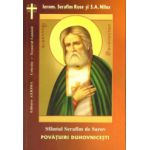 Sfantul Serafim de Sarov – Povatuiri duhovnicesti