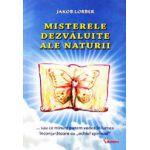 Misterele dezvaluite ale naturii