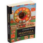 Mandala. Geometrie si arta sacra