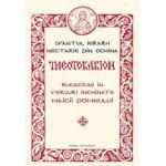 Theotokarion. Rugaciuni in versuri inchinate Maicii Domnului