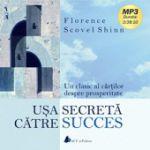 Usa secreta catre succes (CD) - Florence Scovel Shinn
