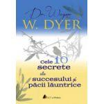 Cele 10 secrete ale succesului si pacii launtrice
