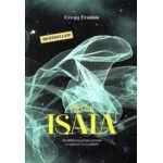 Efectul Isaia - Decodificarea stiintei pierdute a rugaciunii si a profetiei
