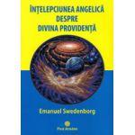 Intelepciunea angelica despre divina providenta