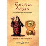 Tractatus Aureus tratatul de aur al lui Hermes despre Piatra Filosofilor