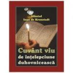 Cuvant viu de intelepciune duhovniceasca