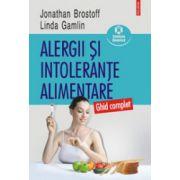 Alergii si intolerante alimentare. Ghid complet
