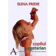 Copilul vegetarian. Perspectiva optimă pentru sănătatea copiilor
