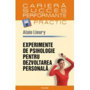 Experimente de psihologie pentru dezvoltarea personala