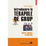 Introducere in terapiile de grup. Teorii, tehnici, programe