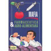 Mafia farmaceutica şi agro-alimentara