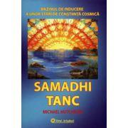 Samadhi tanc. Bazinul de inducere a unor stări de conştiinţă cosmică