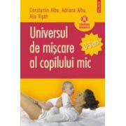 Universul de miscare al copilului mic (0-3 ani)