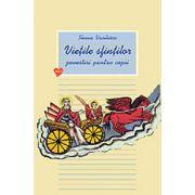 Vietile sfintilor. Povestiri pentru copii, Vol. 2