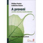 A preveni: cancerul, infarctul si maladia Alzheimer. Cum să fim într-o formă perfectă