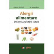 Alergii alimentare. Prevenire, depistare, tratare