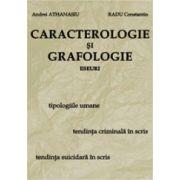 Caracterologie si Grafologie. Eseuri