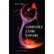 Comenzile catre Univers. Exercitii de activare a 'firului direct'