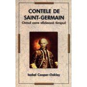 Contele de Saint Germain. Omul care sfideaza timpul