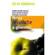 Noua revolutie a glucozei. Indicele glicemic - o soluţie pentru sănătate ideală
