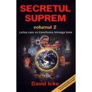 Secretul suprem. Vol. 2. Cartea care va transforma întreaga lume