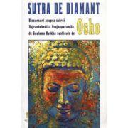 Sutra de diamant. Discursuri asupra sutrei Vajrachchedika Prajnaparamita