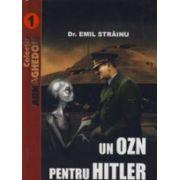 Un OZN pentru Hitler