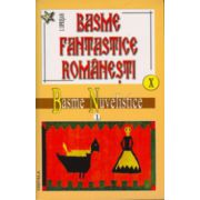 Basme fantastice romanesti, vol 10 - 11