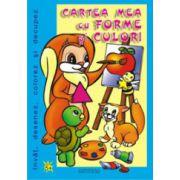 Cartea mea cu forme si culori