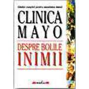 Clinica Mayo. Despre bolile inimii