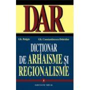 Dictionar de arhaisme si regionalisme, vol. 1-2