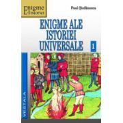 Enigme ale istoriei universale, vol. 1-2