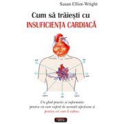 Cum sa traiesti cu insuficienta cardiaca