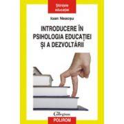 Introducere in psihologia educatiei si a dezvoltarii