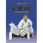 Karate. Un nou inceput