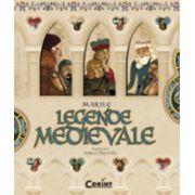 Marile legende medievale
