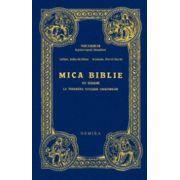 Mica Biblie cu icoane, la indemana tuturor crestinilor