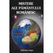 Mistere ale pamantului romanesc. Leaganul omenirii