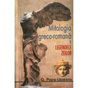 Mitologia greco-romana, 2 vol., Vol. 1 -  Legendele zeilor; Vol. 2 - Legendele eroilor