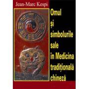 Omul si simbolurile sale in medicina traditionala chineza