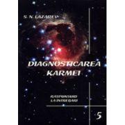 Raspunsuri la intrebari. Diagnosticarea karmei - vol. 5