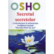 Secretul secretelor. O introducere la stravechea invatatura taoista