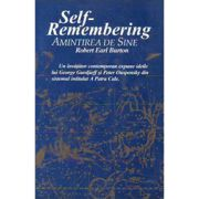 Self-Remembering. Amintirea de Sine