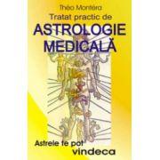 Tratat practic de astrologie medicala. Astrele te pot vindeca