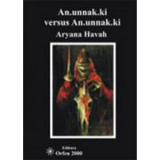 An. unnak. ki versus An. unnak. ki (Anunaki versus Anunaki)